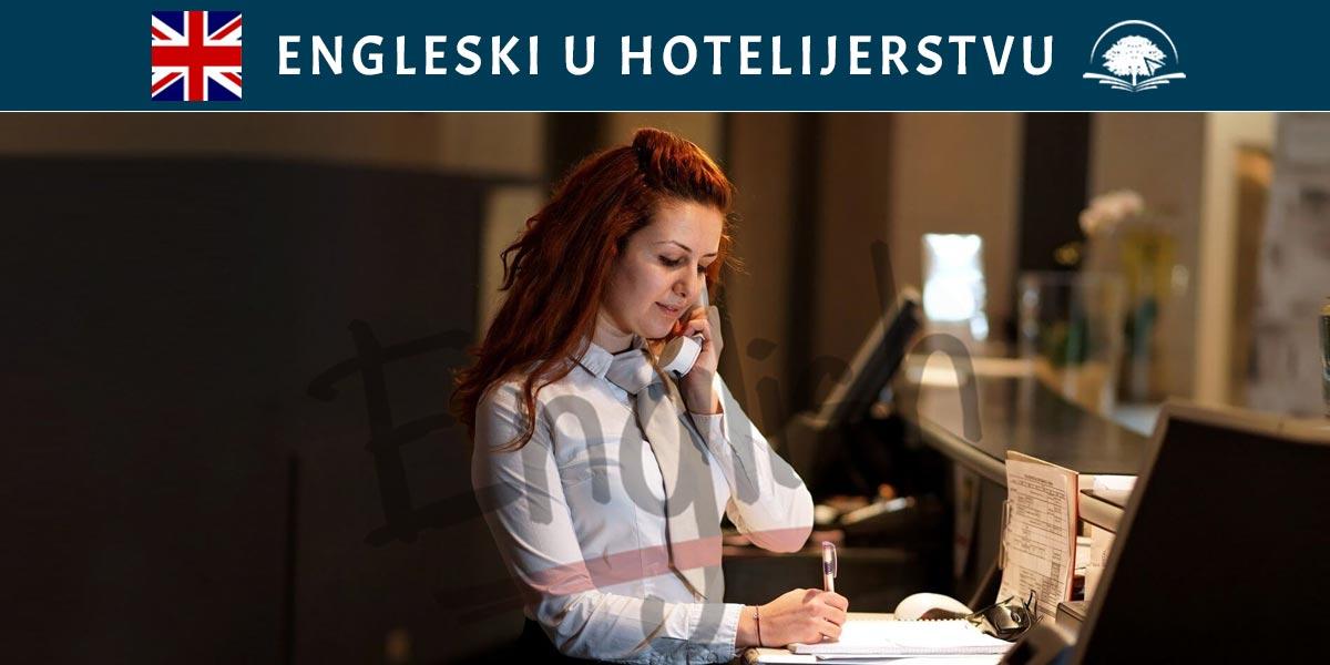 Kurs engleskog jezika: Engleski u hotelijerstvu - engleski u ugostiteljstvu, engleski za recepcionere, engleski za turizam - Kursevi Engleskog - Online edukacija - OAK Online Akademija