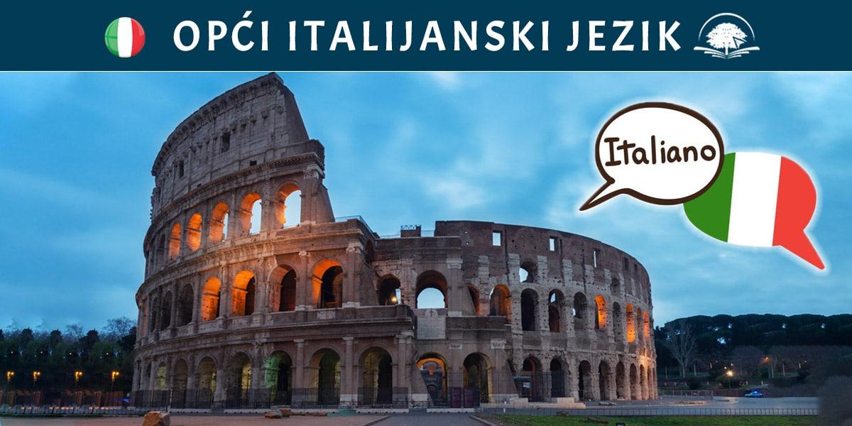 Kurs italijanskog jezika: Opći italijanski jezik - osnovni italijanski, uvod u italijanski, nauči italijanski online - Kursevi italijanskog - Online edukacija - OAK Online Akademija