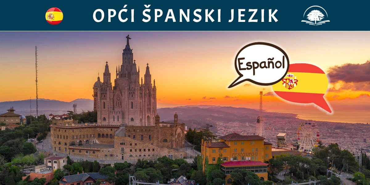Kurs španskog jezika: Opći španski jezik - osnovni španski, uvod u španski, nauči španski online - Kursevi španskog - Online edukacija - OAK Online Akademija